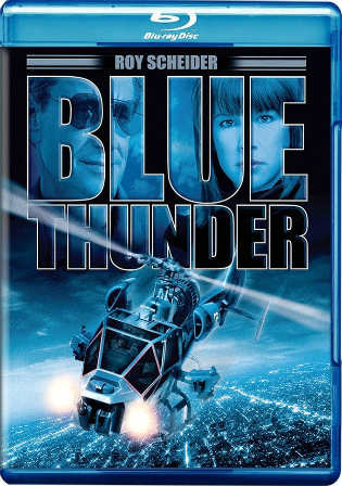 Blue Thunder 1983 BluRay 800MB Hindi Dual Audio 720p Watch Online Full Movie Download Worldfree4u 9xmovies