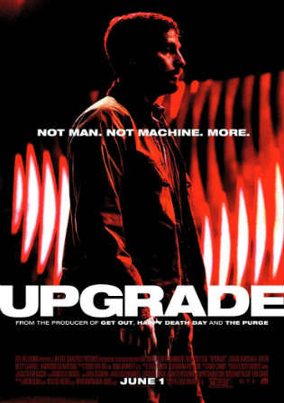 Upgrade 2018 WEB-DL 300MB Full English Movie Download 480p ESub Watch Online Free Worldfree4u 9xmovies
