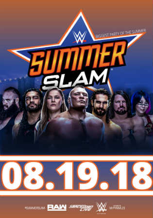 WWE SummerSlam 2018 PPV HDTV 700MB 480p 19 August 2018 Watch Online Free Download bolly4u