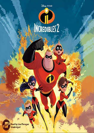 Incredibles 2 2018 HDTC 950MB Hindi Dual Audio 720p Watch Online Full Movie Download Worldfree4u 9xmovies
