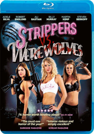 Strippers Vs Werewolves 2012 BluRay 300MB Hindi Dual Audio 480p Watch Online Full Movie Download bolly4u
