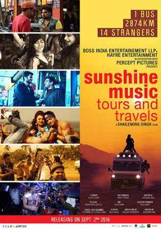 Sunshine Music Tours and Travels 2016 HDRip 350Mb Hindi 480p Watch Online Full Movie Download Worldfree4u 9xmovies