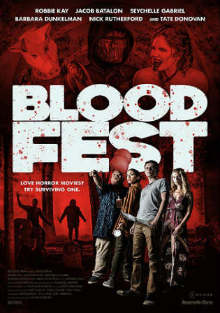 Blood Fest 2018 HDRip 300MB Full English Movie Download 480p Watch Online Free Worldfree4u 9xmovies