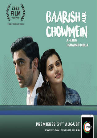 Baarish Aur Chowmein 2018 HDRip 900MB Full Hindi Movie Download 720p Watch Online Free Worldfree4u 9xmovies