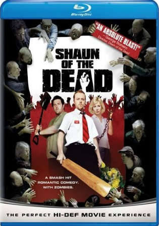Shaun of The Dead 2004 BluRay 800MB Hindi Dual Audio ORG 720p Watch Online Free Download Worldfree4u 9xmovies