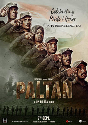 Paltan 2018 Pre DVDRip 800MB Full Hindi Movie Download x264 Watch Online Free Worldfree4u 9xmovies