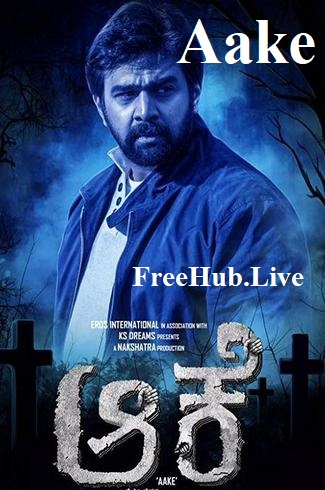 Aake 2018 Movie Download Hindi Dubbed DTHRip 900MB 720p