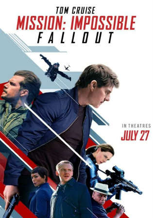 Mission Impossible Fallout 2018 HC HDRip 450MB Hindi Dual Audio