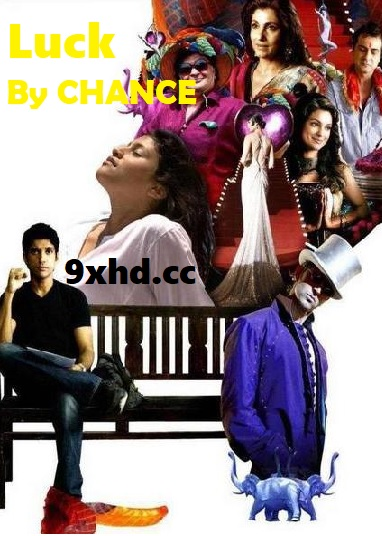 Luck By Chance 2009 Download Hindi Full Movie HDRip 1GB 720p