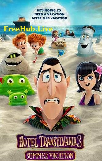Hotel Transylvania 3 Summer Vacation 2018 Hindi 900MB Dual Audio HDRip Movie 720p