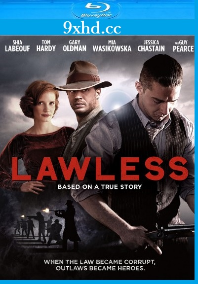 Lawless 2012 BRRip Download UNRATED English Movie 720p ESubs