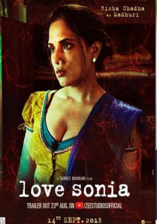 Love Sonia 2018 Pre DVDRip 300Mb Full Hindi Movie Download 480p