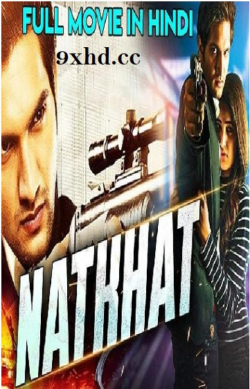 Natkhat 2018 HDRip Download 400MB Hindi Dubbed Movie 480p