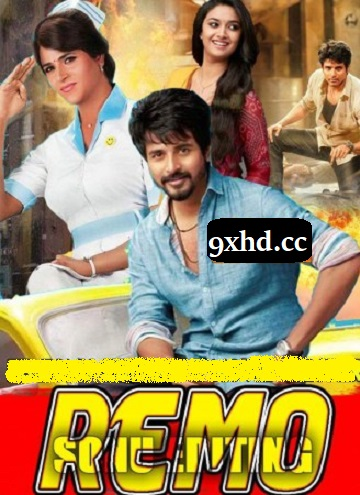 Remo 2018 HDRip Download 350MB Hindi Dubbed Movie 480p