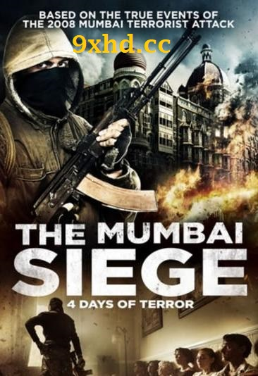 The Mumbai Siege 4 Days of Terror 2017 HDRip English Movie 480p ESub