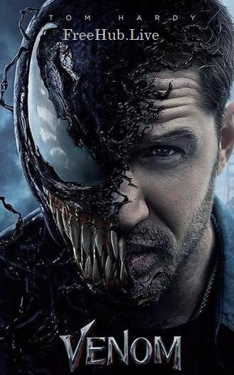 Venom 2018 Movie Download HDTS 800MB Hindi Dubbed 720p