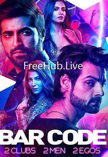 Bar Code 2018 Season 1 Complete Download 600MB HDRip 480p