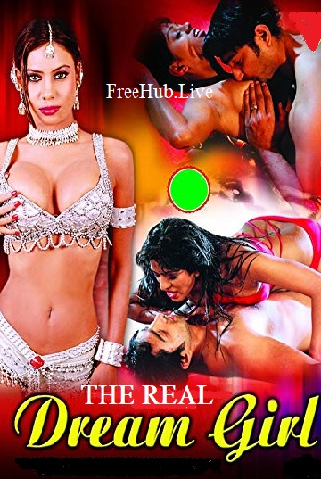 The Real Dream Girl 2018 Movie Download 1GB x264 720p