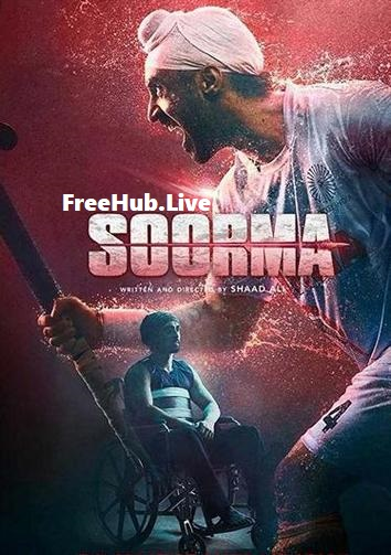 Soorma 2018 300MB Download Full Hindi Movie HDRip 480p Esub