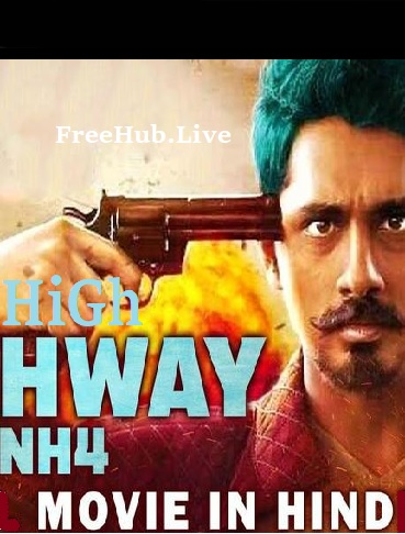 Highway NH4 2018 300MB Download Hindi Dubbed HDRip 480p
