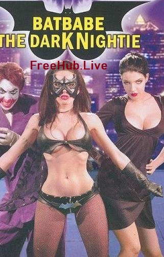 Watch Online Batbabe The Dark Nightie 2009 Movie English 800MB HDRip720p Full Movie Download 7starhd