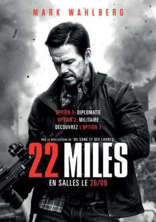 Mile 22 2018 HDRip 750Mb Full English Movie Download 720p ESub Watch Online Free Bolly4u