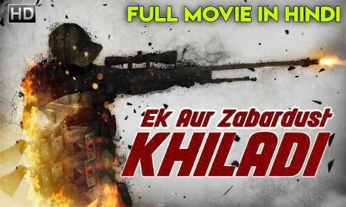 Ek Aur Zabardust Khiladi 2018 HDRip 300MB Hindi Dubbed 480p