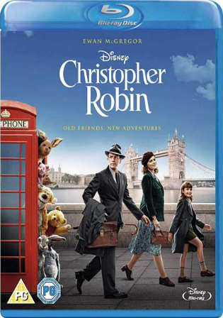 Christopher Robin 2018 BRRip 300Mb English 480p ESub Watch Online Full Movie Download Bolly4u