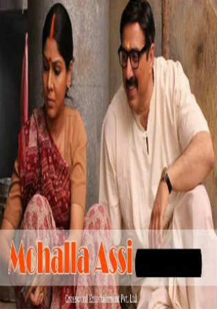 Mohalla Assi 2018 Pre DVDRip 300Mb Full Hindi Movie Download 480p Watch Online Free Bolly4u