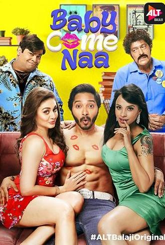 Baby Come Naa 2018 Download Full  Season 1 Alt Balaji WEBDL 720p