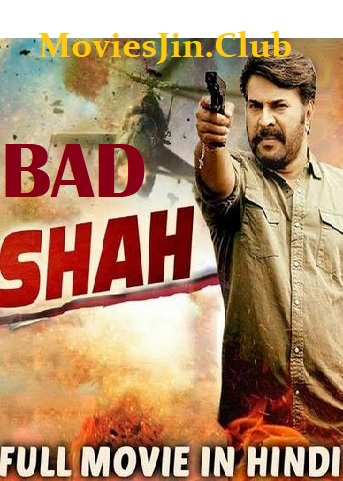 Badshah 2018 300MB Movie Hindi Dubbed HDRip Download 480p