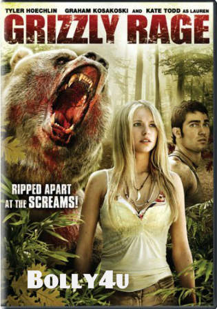 Grizzly Rage 2007 DVDRip 300Mb Hindi Dual Audio 480p Watch Online Full Movie Download Bolly4u