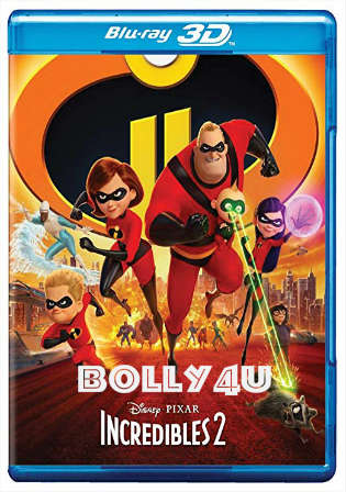 Incredibles 2 2018 BRRip 900Mb Hindi Dual Audio ORG 720p ESub Watch Online Full Movie Download Bolly4u