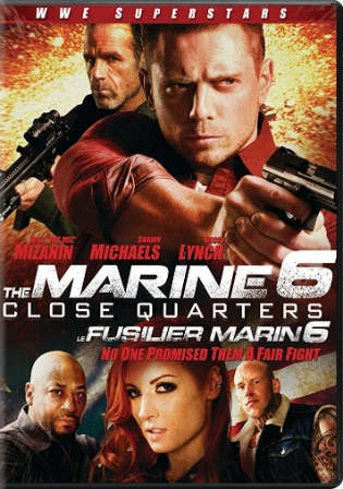The Marine 6 Close Quarters 2018 WEB-DL 700MB English 720p ESub Watch Online Full Movie Download Bolly4u