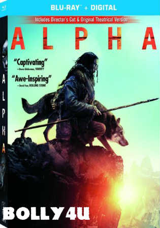 Alpha 2018 HDRip 300MB English 480p ESub Watch Online Full Movie Download Bolly4u
