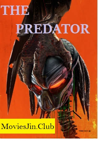The Predator 2018 300MB Movie Hindi Dual Audio HC HDRip 480p