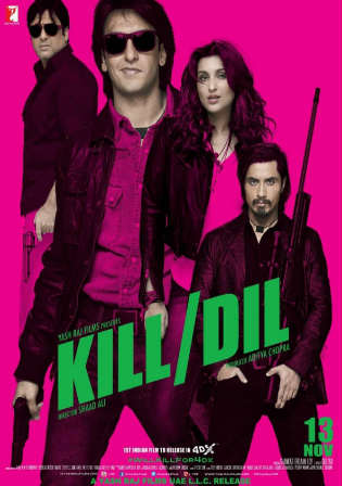 Kill Dil 2014 BluRay 850Mb Full Hindi Movie Download 720p