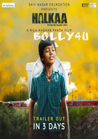 Halkaa 2018 HDRip 300MB Full Hindi Movie Download 480p