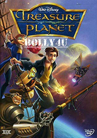 Treasure Planet 2002 BluRay 300Mb Hindi Dual Audio 480p Watch Online Full Movie Download Bolly4u