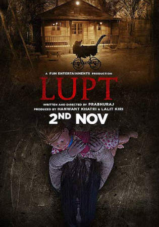 Lupt 2018 Pre DVDRip 350Mb Full Hindi Movie Download 480p Watch Online Free Bolly4u