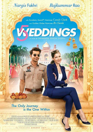 5 Weddings 2018 HDRip 600MB Full Hindi Movie Download 720p Watch online Free Bolly4u