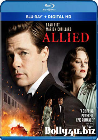 Allied 2016 BluRay 400MB UNCUT Hindi Dual Audio 480p ESub Watch Online Full Movie Download bolly4u