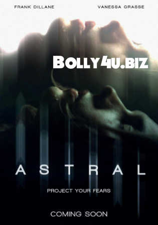 Astral 2018 WEB-DL 650Mb Full English Movie Download 720p ESub