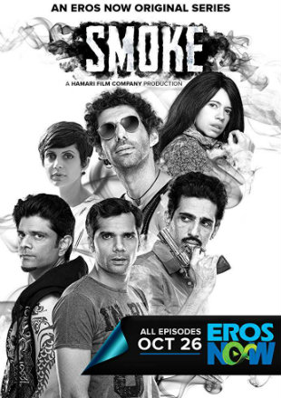 Smoke 2018 HDRip 120MB Episode 08 Hindi 480p Watch Online Free Download bolly4u