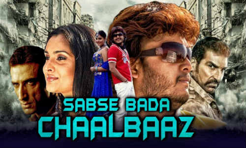 Sabse Bada Chaalbaaz 2018 HDRip 350Mb Hindi Dubbed 480p