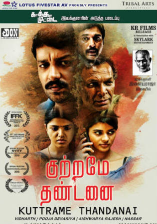 Kuttrame Thandanai 2016 HDRip 300MB UNCUT Hindi Dual Audio 480p