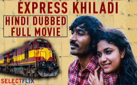 Express Khiladi 2018 HDRip 400MB Hindi Dubbed 480p