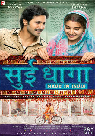Sui Dhaaga 2018 BluRay 350MB Full Hindi Movie Download 480p ESub