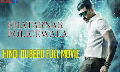 Khatarnak Policewala 2018 HDRip 480p 350MB Hindi Dubbed