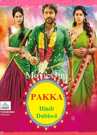 Pakka 2018 300MB Hindi Dubbed Movie Downlod HDRip 480p